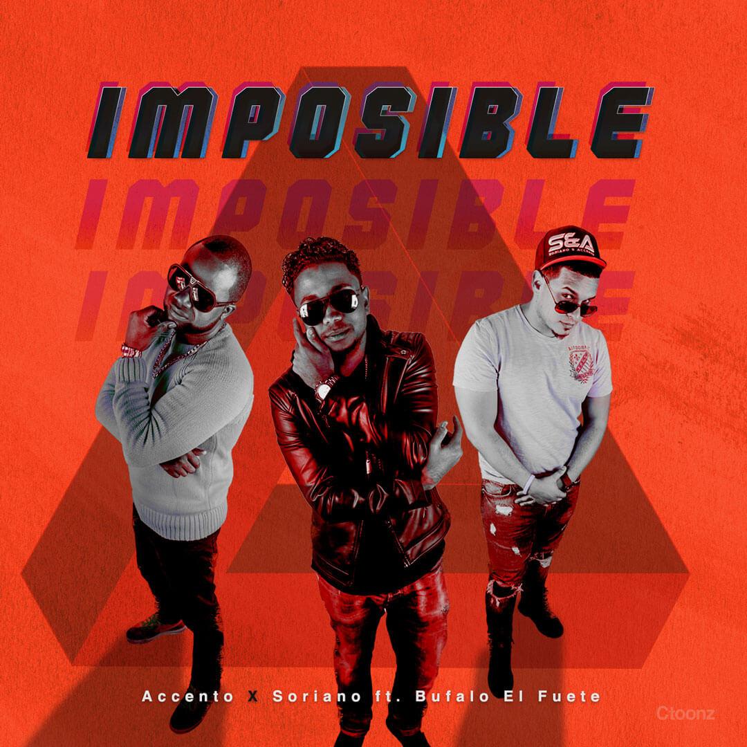 Imposible – Accento & Soriano